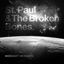Midnight on the Earth/St. Paul & The Broken Bones