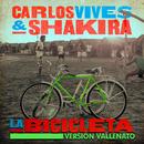 La Bicicleta (Versión Vallenato)/Carlos Vives & Shakira