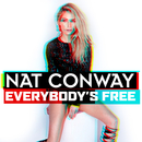 Everybody's Free/Nat Conway