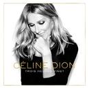 Trois heures vingt (Remastered)/Céline Dion