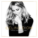 Trois heures vingt (Remastered)/Celine Dion