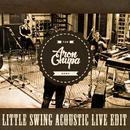 Little Swing (Acoustic Live Edit)/AronChupa & Little Sis Nora