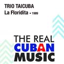 El Floridita (Remasterizado)/Trio Taicuba