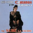 Me Sube la Fiebre (Remasterizado)/David Calzado y Su Charanga Habanera
