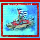 La Maquinaria (Remasterizado)/Juan Formell & Los Van Van