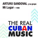 Mi Lugar (Remasterizado)/Arturo Sandoval y Su Grupo