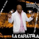 No Mires la Carátula (Remasterizado)/David Calzado y Su Charanga Habanera