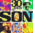 30 Años de Son 14 (Remasterizado)/Conjunto Son 14