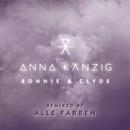 Bonnie & Clyde (Remixed by ALLE FARBEN)/Anna Känzig