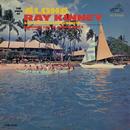 The Voice of Aloha/Ray Kinney and his Aloha Serenaders