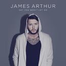 Say You Won't Let Go/James Arthur