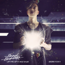 Lift Me Up (Axero Remix) feat.Mike Taylor/Headhunterz