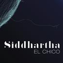 El Chico/Siddhartha