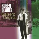Salsero Original/Rubén Blades