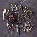 Every Mother's Nightmare/Every Mother's Nightmare
