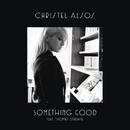 Something Good feat.Thomas Dybdahl/Christel Alsos
