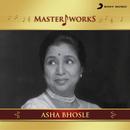 MasterWorks - Asha Bhosle/Asha Bhosle