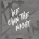 We Own The Night (Acoustic Version)/El Baile