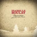 Chansons pour les mois d'hiver/Isabelle Boulay