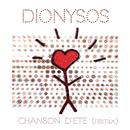 Chanson d'été (Remix)/Dionysos