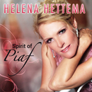 Spirit Of Piaf/Helena Hettema