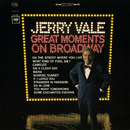 Great Moments on Broadway/Jerry Vale