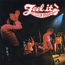 Feel It!/Elvin Bishop Group