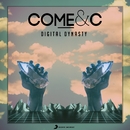 Digital Dynasty/Come & C