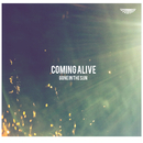 Coming Alive/Gone in the Sun