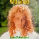 Suomalaisia kansanlauluja/Maija Hapuoja