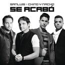 Se Acabó feat.Chino & Nacho/SanLuis