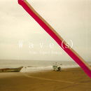 Wave(s) (Demo Taped Remix)/Lewis Del Mar