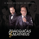 O Mais Solteiro do Brasil/João Lucas & Matheus
