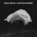 Speak Revival/Elevation Worship