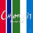 Chumwaij feat.Jamkid/Ibbe