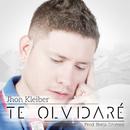 Te Olvidaré/Jhon  Kleiber