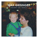 Wenn sie tanzt (Single Version)/Max Giesinger
