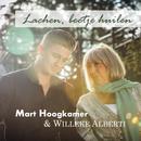 Lachen, Beetje Huilen/Mart Hoogkamer & Willeke Alberti