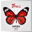 Samurai feat.Katy Tiz/Vanic