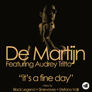 It's A Fine Day feat.Audrey Tritto/De Martijn