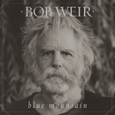 Blue Mountain/Bob Weir
