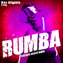 Rumba (Federico Scavo Remix)/Max Brigante