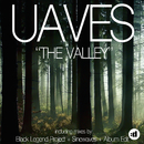 The Valley (Black Legend Project Edit)/Uaves