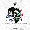 Je suis chez moi (African remix) [Bonus track] feat.Amadou & Mariam,Manu Dibango/Black M