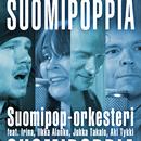 Suomipoppia feat.Irina,Ilkka Alanko,Jukka Takalo,Aki Tykki/Suomipop-orkesteri
