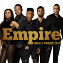 Need Freedom feat.Jussie Smollett/Empire Cast