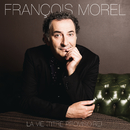 La vie (titre provisoire)/François Morel