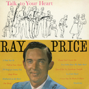 Talk to Your Heart/Ray Price