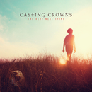The Very Next Thing/Casting Crowns