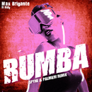 Rumba (Spyne and Palmieri Remix) feat.Didy/Max Brigante